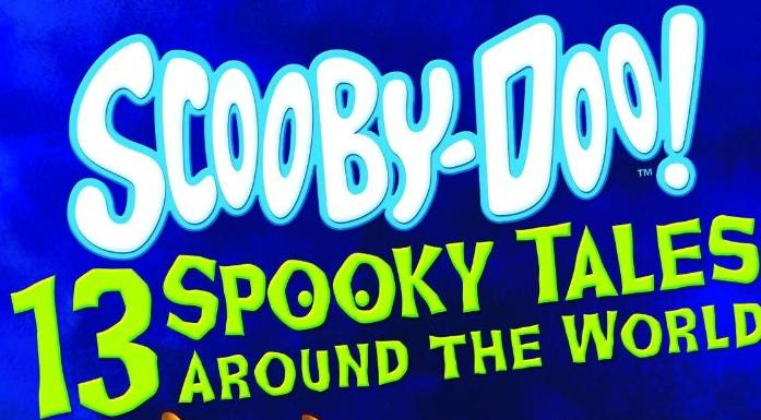 """Scooby-Doo! 13 Spooky Tales: Field of Screams"" Coming Soon"