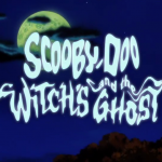 Scooby-Doo and the Witch's Ghost: A Retrospective: Part 2